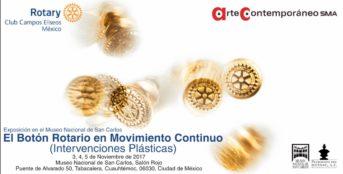 Exposición en el Museo Nacional de San Carlos: El Botón Rotario en Movimiento Continuo (Intervenciones Plásticas).